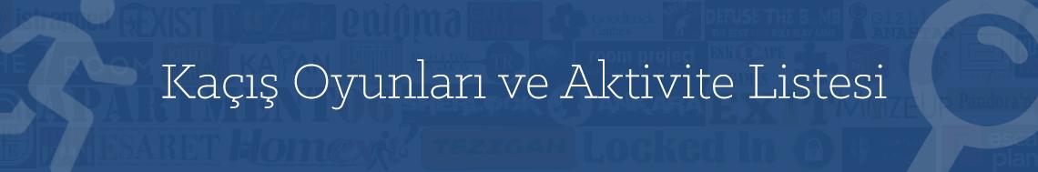 Türkiye'deki Evden ve Odadan Kaçış Oyunları - Yeni Görev