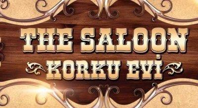 The Saloon - İstanbul - Korku Evi ve Evden Kaçış Oyunu