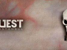 Quest Istanbul - Epidemic Gerçek Evden ve Odadan Kaçış Oyunu